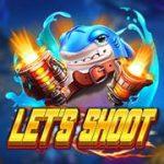 เกมยิงปลา Let Shoot