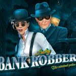 เกมสล็อตออนไลน์ Lucky Bank Robbers